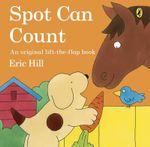 Spot Can Count : Spot - Eric Hill