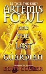 The Last Guardian : Artemis Fowl Series : Book 8 - Eoin Colfer