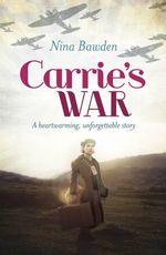 Carrie's War - Nina Bawden