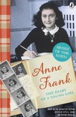 The Diary of Anne Frank : Young Readers's Edition - Anne Frank