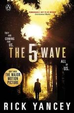 The 5th Wave : Book 1 - Rick Yancey