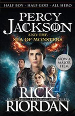 Percy Jackson and the Sea of Monsters : Film Tie-in : Percy Jackson Series : Book 2 - Rick Riordan
