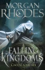 Falling Kingdoms : Falling Kingdoms Series : Book 1 - Rhodes Morgan