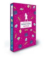 Matilda : Slipcase Edition - Roald Dahl