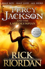 Percy Jackson and the Last Olympian : Percy Jackson and the Olympians Series: Book 5 - Rick Riordan