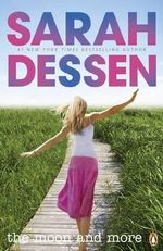 The Moon and More - Sarah Dessen