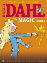 The Magic Finger - Roald Dahl
