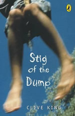 Stig of the Dump - Clive King