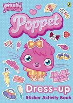 Poppet : Dress-up Sticker Activity Book : Moshi Monsters - Puffin Books