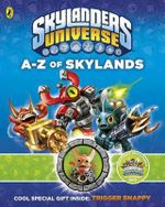 Skylanders Universe : A to Z of Skylands