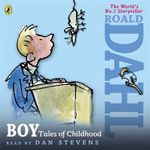 Boy : Tales of Childhood - Roald Dahl
