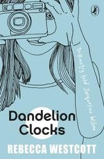 Dandelion Clocks - Rebecca Westcott