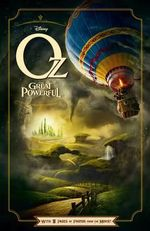Disney Oz The Great and Powerful : With 8 Pages Of Photos From The Movie! - Disney