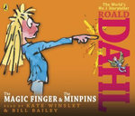 The Magic Finger and The Minpins : AND The Minpins - Roald Dahl