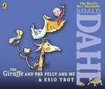 The Giraffe and the Pelly and Me & Esio Trot : AND Esio Trot - Roald Dahl