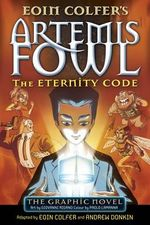 Artemis Fowl : The Eternity Code Graphic Novel - Eoin Colfer