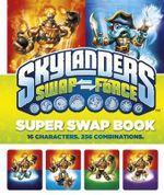 Skylanders Swap Force : Super Swap Book - Sunbird