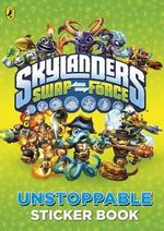 Skylanders Swap Force : Unstoppable Sticker Activity Book - Sunbird