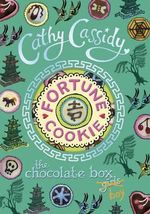 Fortune Cookie : Chocolate Box Girls Volume 6 - Cathy Cassidy
