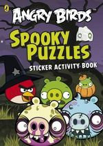 Angry Birds : Spooky Puzzles : Sticker Activity Book - Sunbird