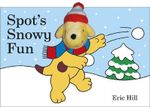 Spot's Snowy Fun Finger Puppet Book : Finger Puppet Book - Eric Hill
