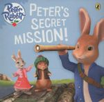 Peter Rabbit Animation : Peter's Secret Mission - Beatrix Potter