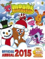 Moshi Monsters Official Annual 2015 : Moshi Monsters Series - Sunbird