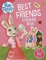 Peter Rabbit Animation : Best Friends Sticker Book - Beatrix Potter