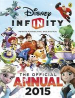 Disney Infinity Official Annual 2015 : The Official Annual 2015 - Sunbird