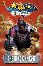 The Black Knight : Matt Hatter Chronicles : Book 1 - Charlie Pepper