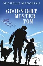 Goodnight Mister Tom : A Puffin Book - Michelle Magorian