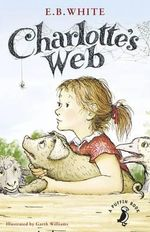 Charlotte's Web : A Puffin Book - E. B. White