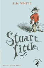 Stuart Little : A Puffin Book - E. B. White