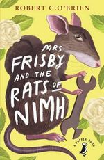 Mrs Frisby and the Rats of NIMH : A Puffin Book - Robert C. O'Brien