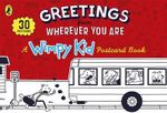 Greetings from Wherever You Are : A Wimpy Kid Postcard Book - Jeff Kinney