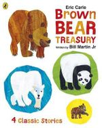 Eric Carle Brown Bear Treasury - Eric Carle