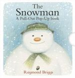 The Snowman Pull-out Pop-up Book - Raymond Briggs
