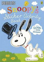 Peanuts : Snoopy's Sticker Activity Book - Charles M. Schulz