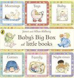 Baby's Big Box of Little Books - Allan Ahlberg