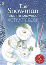The Snowman and the Snowdog Activity Book - Raymond Briggs