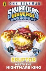 Skylanders Mask of Power : Eruptor Meets the Nightmare King: Book 7 -  Unknown