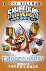 Skylanders Mask of Power : Trigger Happy Targets the Evil Kaos - Beakman Onk