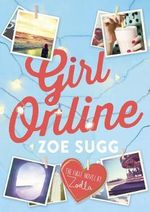 Girl Online (Out of Stock til After Christmas) - Zoe Sugg