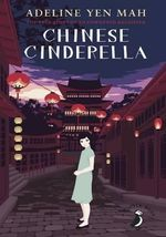 Chinese Cinderella : A Puffin Book - Adeline Yen Mah