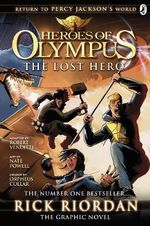 The Lost Hero : Heros Of Olympus: The Graphic Novel - Rick Riordan