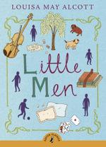 Little Men : Puffin Classics  - Louisa May Alcott