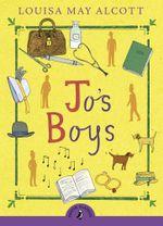 Jo's Boys : Puffin Classics - Louisa May Alcott