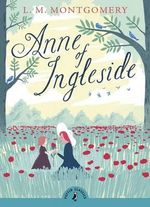 Anne of Ingleside : Puffin Classics - L Montgomery