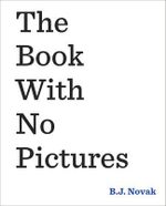 Book With No Pictures - Novak B.J.