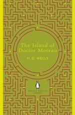 The Island of Doctor Moreau : Penguin English Library - H. G. Wells
